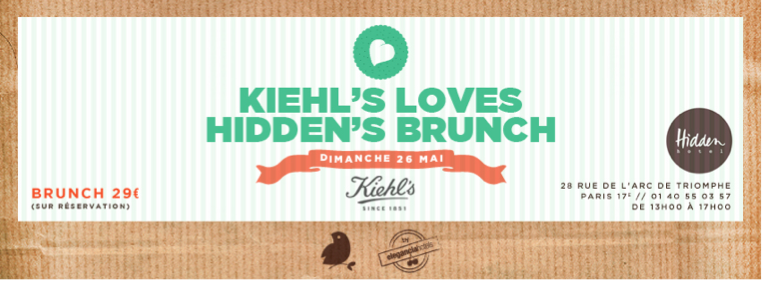Brunch Hidden Hotel et Kiehl's